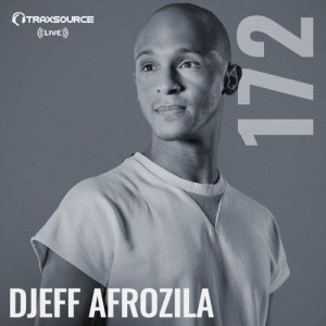 Traxsource LIVE #172 with Djeff Afrozila. local house music, deep house tracks, house music download, club music, afro house music, tribal house music, best house music, afromix, deep house jazz, house music online, african house music, soulful house, deep tech house