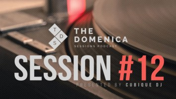 Cubique DJ - Domenica Sessions Podcast #12 Mixed By Cubique DJ