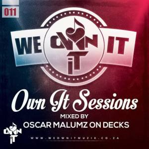Ownit Sessions Vol 11. Mixed By Oscar Malumz on Decks. house music, Insurance, south african deep house, latest south african house, funky house, new house music 2018, latest house music, deep house tracks, house music download, club music, afro house music, afro deep house