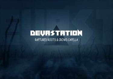 Raptured Roots & Crowd Capella - Devastaion (Original Mix)
