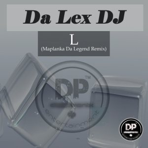 Da Lex DJ - L (Maplanka Da Legend Remix). new house music 2018, best house music 2018, latest house music tracks, dance music