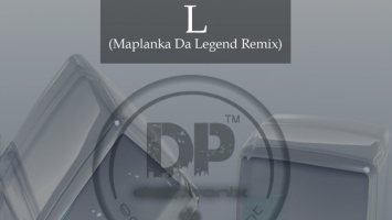 Da Lex DJ - L (Maplanka Da Legend Remix)