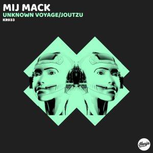 Mij Mack - Unknown Voyage (Original Mix)