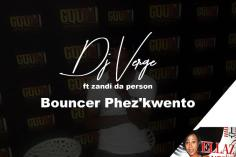 Dj Verge feat. Zandi Da Person - Bounce Phez'kwayo