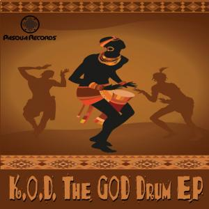 K.O.D - The God Drum. latest south african house, funky house, new house music 2018, house music download, club music, afro house music, afro deep house, tribal house
