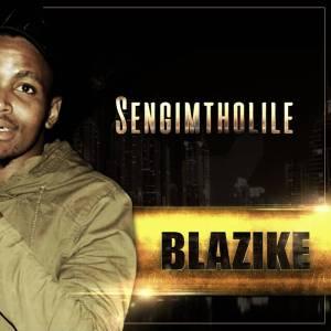 Blazike feat. Lida Strat - Sengimtholile. New south africa house music, afro house music
