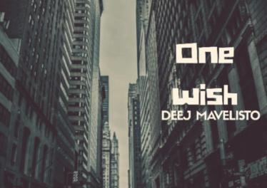 Deej Mavelisto - One Wish