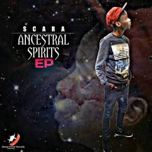 Scara - Ancestral Spirits EP. Dowload mp3 afro house music, new afro house music, latest deep house sounds mp3