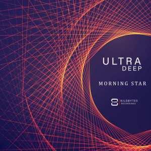 Ultra Deep - Morning Star EP. soulful house, deep tech house, afro tech house, house insurance, deep house datafilehost, deep house sounds