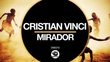 Cristian Vinci - Mirador (Original Mix)