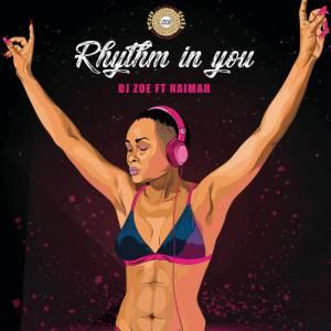 DJ Zoe feat. Naimah - Rhythm In You