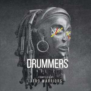 Afro Warriors - Drummers Vol.2 Mix