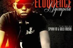Eloquence - Ngempela (feat. Sphah M & Gold Musiq)