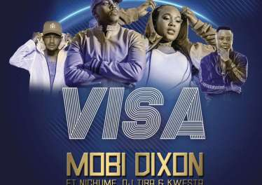 Mobi Dixon feat. Nichuma, DJ Tira & Kwesta - Visa