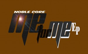 Nobel Core - Me For Me EP. Download mp3 afro house music 2018