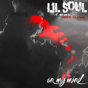 Lil Soul ZA feat. Mari Shane - On My Mind (Original Mix)