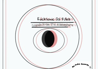 Rocksonic Da Fuba - Sounds From The Atmosphere (Original Mix)