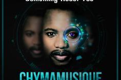 Chymamusique feat. Unqle Chriz - Something About You