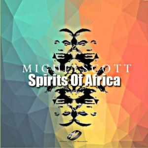 Miguel Scott - Spirits of Africa
