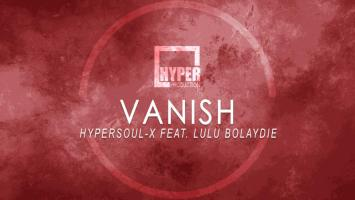 HyperSOUL-X feat. Lulu Bolaydie - Vanish (Afro HT)