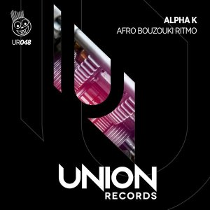 Alpha K - Afro Bouzouki Ritmo (Afro Dub Mix). latest house music, deep house tracks, house music download, club music, afro house music