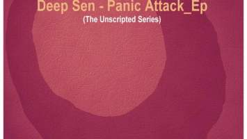 Deep Sen - Panic Attack EP