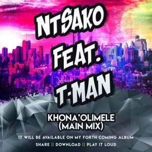 Ntsako feat. Tman - Khona'Olimele (Main Mix). latest south african house, local house music, new house music 2018, best house music 2018, latest house music tracks, dance music, latest sa house music, new music releases