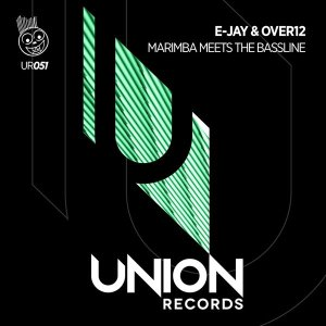 E-Jay & Over12 - Marimba Meets The Bassline (Afro Tech Mix)