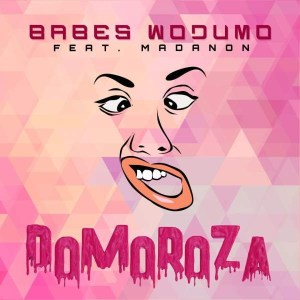 Babes Wodumo - Domoroza (feat. Madanon & BlaQRhythm). download new babes wodumo music, south africa gqom 2018, Latest gqom music, gqom tracks, gqom music download, club music, afro house music, mp3 download gqom music, gqom music 2018, new gqom songs, south africa gqom music.