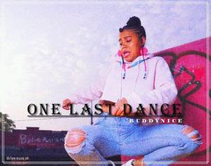 Buddynice - One Last Dance (Original Mix)