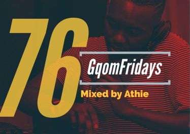 GqomFridays Mix Vol.76 (Mixed By Dj Athie)