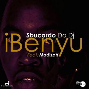 Sbucardo Da Dj - iBenyu (feat. Madizah). new gqom songs, south africa gqom music, Latest gqom music