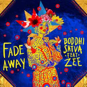 Boddhi Satva feat. Zee - Fade Away (Extended Mix). latest house music, deep house tracks, house music download, soulful house, deep house 2018, afro house music, afro deep house