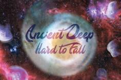 Ancient Deep - Hard To Fall (feat. Cry No Mas)