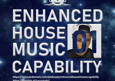 Enhanced House Music Capability 01 Mixed by CouzyImpakt