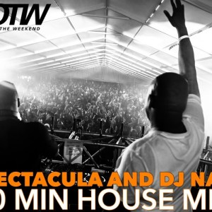 SPHEctacula & DJ Naves 60 Min House Mix 2018 Vol. 1