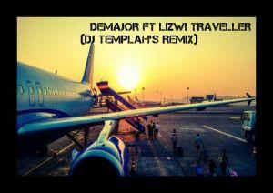 DeMajor feat. Lizwi - Traveller (Dj Templah's Remix)