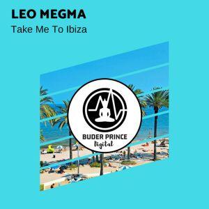 Leo Megma - Take Me To Ibiza
