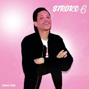 Calvin Fallo - Stroke 6