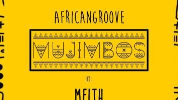 AfricanGroove - Mujimbos (Meith Remix)