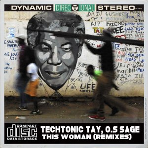 TechTonic Tay, O.S Sage - This Woman (MysticNature ZA Remix)