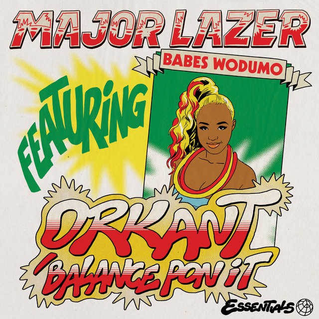 Major Lazer feat. Babes Wodumo - Orkant/Balance Pon It