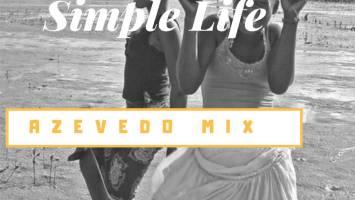 Azevedo Mix - Simple Life (Original Mix)