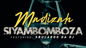 Madizah - Siyambomboza (feat. Sbucardo Da Dj)