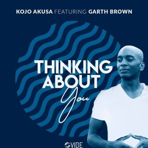 Kojo Akusa & Garth Brown - Thinking About You (George Lesley Afro Mix)