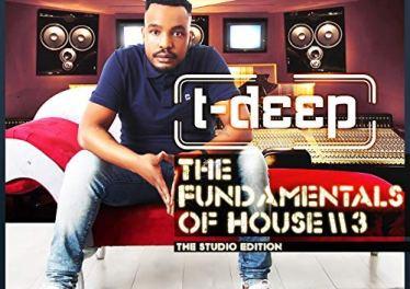 T Deep - Presents: Fundamentals of House Vol. 3