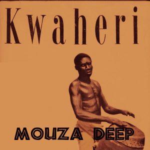 Mouza Deep - Kwaheri