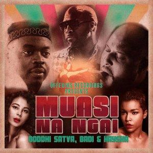 Boddhi Satva feat. BaDi & Kaysha - Muasi Na Ngai (Instrumental Mix)