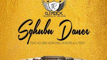 Dj Rocx feat. Vu C Ray, MOW, Krei, Dokotela & Teexy - Sghubu Dance - mzansi house music downloads, south african deep house, latest south african house, new house music 2018, best house music
