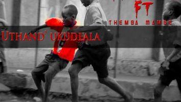 Mr Soul feat. Themba & Mambè - Uthand' Ukudlala - Latest gqom music, gqom tracks, gqom music download, club music, afro house music, mp3 download gqom music